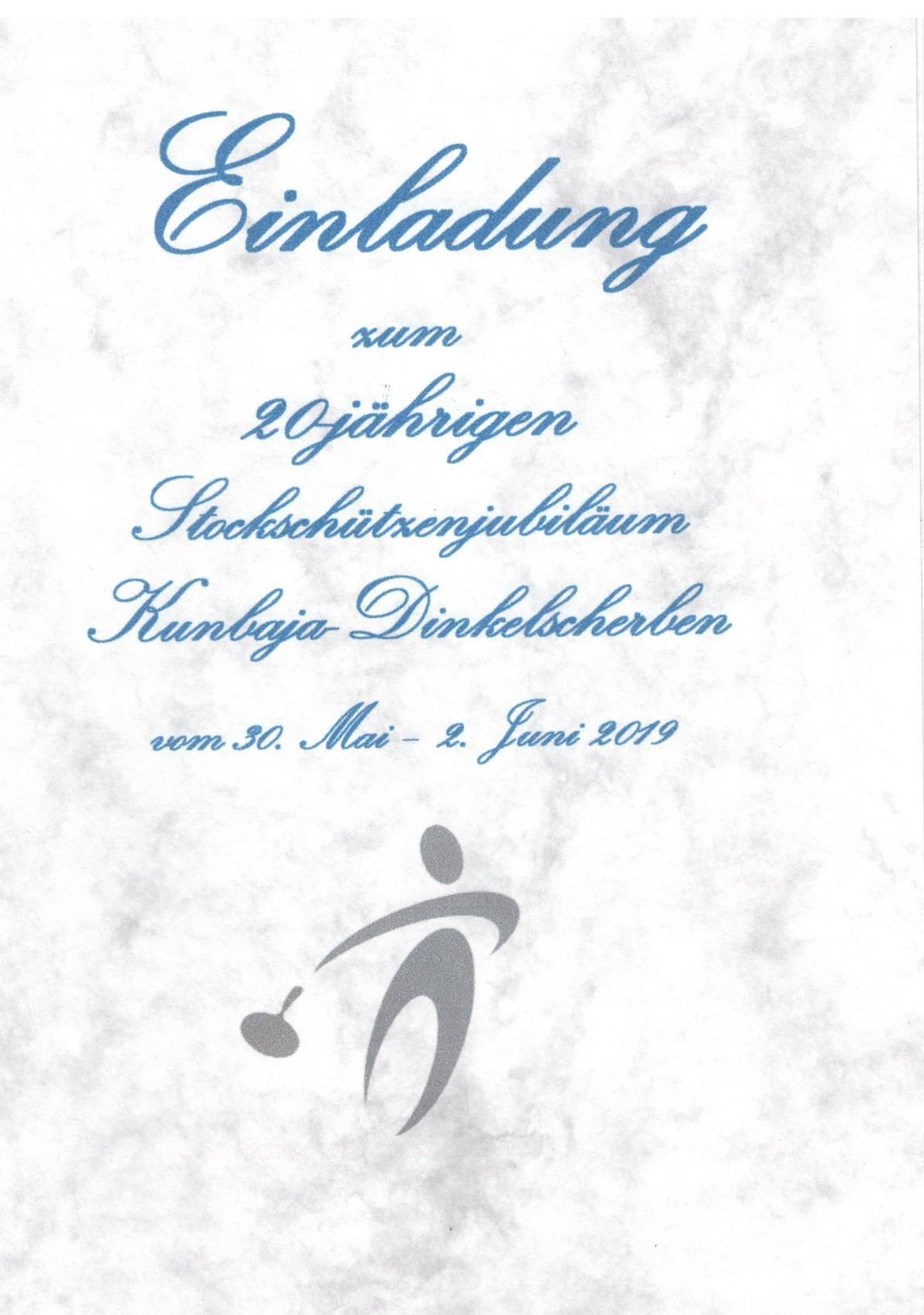 Einladung zum 20-jährigen Stockschützenjubiläum Kunbaja-Dinkelscherben